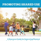 Promoting Shared Use Cover